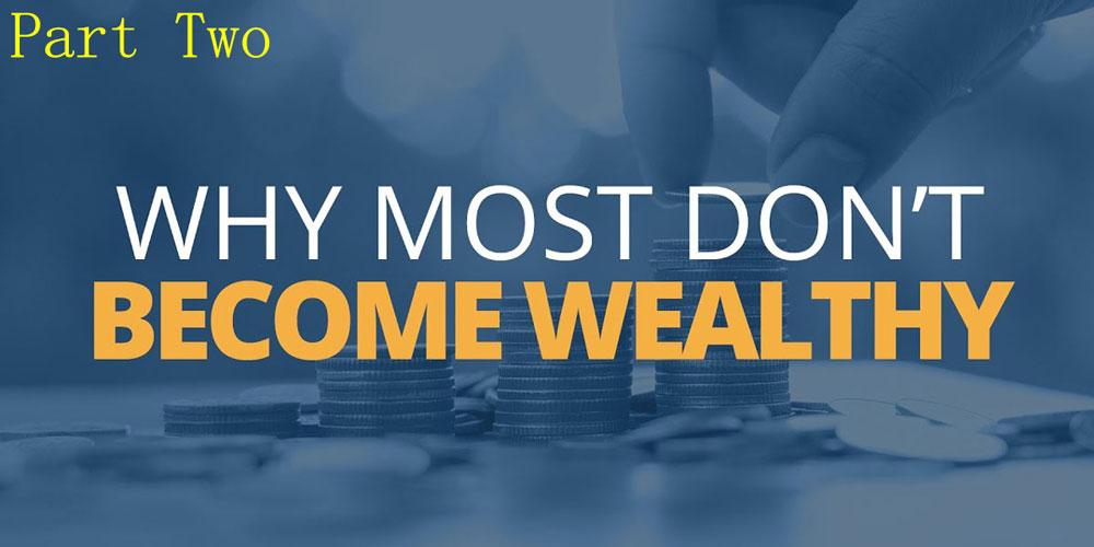 5 عامل بازدارنده از ثروتمندی - قسمت دوم